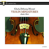 Violin Miniatures, the best of Violin by Aladar Mozi