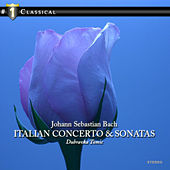 Play & Download Basch & Scarlatti: Italian Concerto &  Sonatas by Dubravka Tomsic | Napster