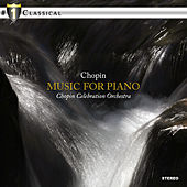 Play & Download Chopin: Music for Piano by Various Artists | Napster