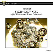 Play & Download Schubert: Symphony No. 7 by Alfred Scholz | Napster