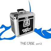 The Case Part 2 - EP by Various Artists