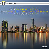 Bach & Ravel: English Suite No. 4,5 & Concerto for Piano and Orchestra by Various Artists
