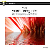 Play & Download Verdi: Requiem by 21st Century Symphony Orchestra | Napster