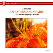 Gershwin: An American in Paris by 21st Century Symphony Orchestra