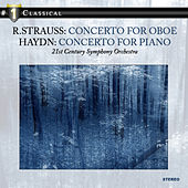 R.Strauss: Concerto for Oboe &  Haydn: Concerto for Piano by 21st Century Symphony Orchestra