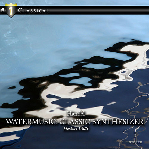 Play & Download Watermusic, Classic Synthesizer by Herbert Waltl | Napster