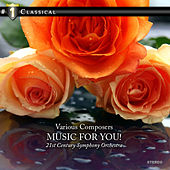 Music for you! by 21st Century Symphony Orchestra