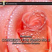 Play & Download Beethoven: Concerto for Piano No. 3, Pianosonata No. 11 by Beethoven Celebration Orchestra | Napster