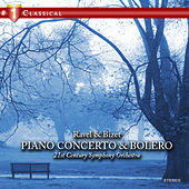 Play & Download Ravel & Bizet: Piano Concerto & Bolero by 21st Century Symphony Orchestra | Napster