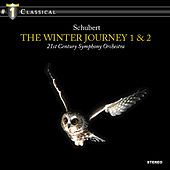 Schubert: The Winter journey 1 & 2 by 21st Century Symphony Orchestra