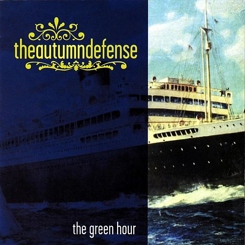 Play & Download The Green Hour by The Autumn Defense | Napster