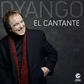 Play & Download El Cantante by Dyango | Napster