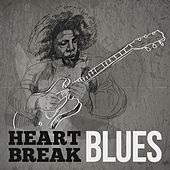 Play & Download Heart Break Blues by Various Artists | Napster
