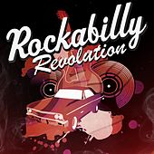 Play & Download Rockabillly Revolution by Various Artists | Napster