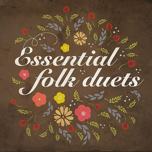 Essential Folk Duets by Various Artists