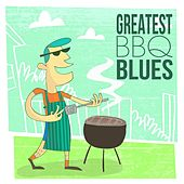 Greatest BBQ Blues von Various Artists