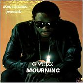 Mourning - Single by G-Whizz