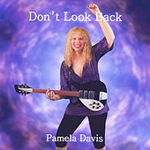 Play & Download Don't Look Back by Pamela Davis | Napster