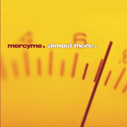 Play & Download Almost There by MercyMe | Napster
