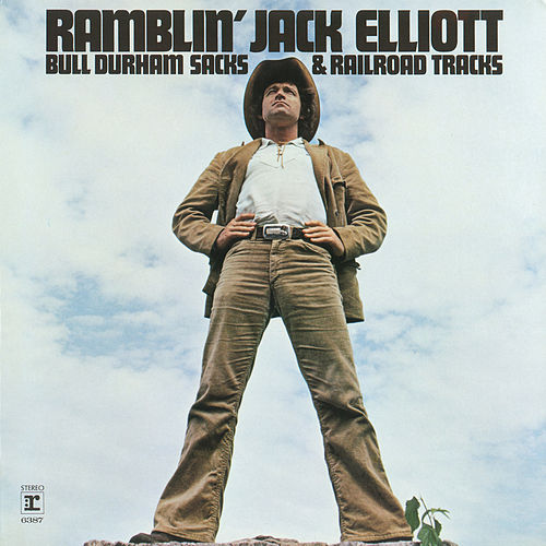 Play & Download Bull Durham Sacks and Railroad Tracks by Ramblin' Jack Elliott | Napster