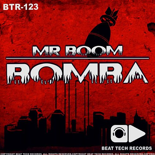 Play & Download Bomba by Mr Boom | Napster