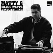 Play & Download 50,000 Watts (6Blocc Remixes) by Matty G | Napster