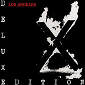 Los Angeles (Deluxe) by X
