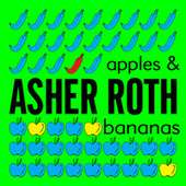 Apples & Bananas by Asher Roth
