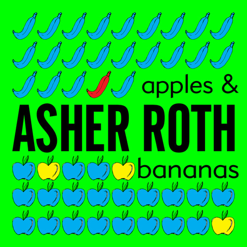 Play & Download Apples & Bananas by Asher Roth | Napster