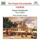 Play & Download Organ Symphonies Nos. 3 and 6 by Louis Vierne | Napster