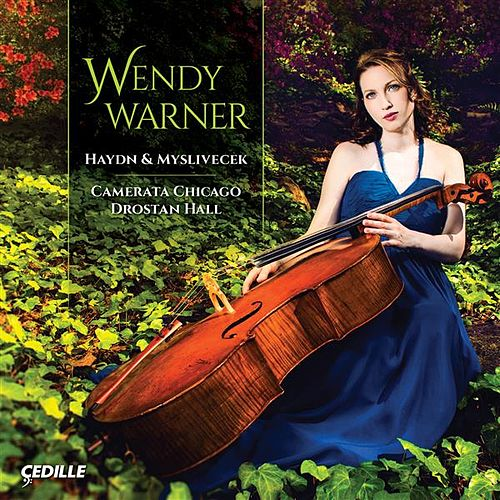 Play & Download Haydn & Mysliveček Cello Concertos by Wendy Warner | Napster