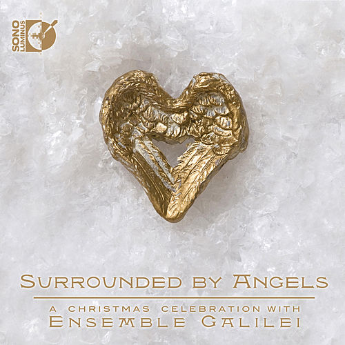 Surrounded by Angels by Ensemble Galilei