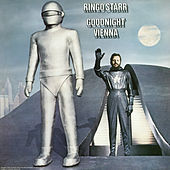 Play & Download Goodnight Vienna by Ringo Starr | Napster