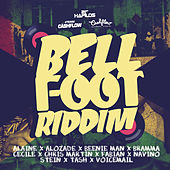 Play & Download Bell Foot Riddim by Various Artists | Napster