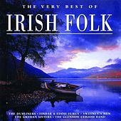 The Very Best of Irish Folk by Various Artists