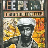 I Am the Upsetter - The Story of the Lee