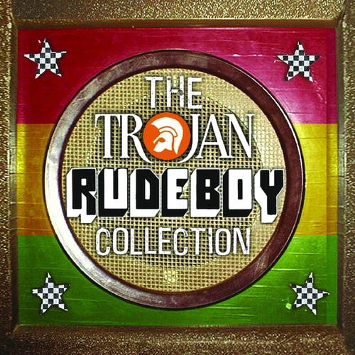 Play & Download The Trojan Rude Boy Collection by Various Artists | Napster