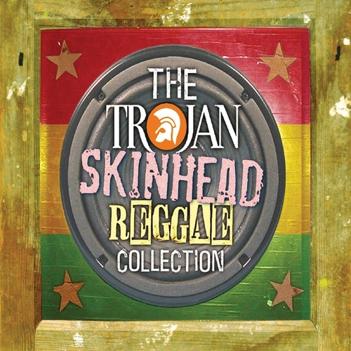 Play & Download Trojan Skinhead Reggae Collection by Various Artists | Napster