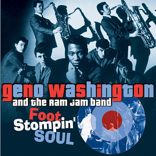 Play & Download Foot Stompin' Soul - The Best of Geno 1966-1972 by Geno Washington | Napster
