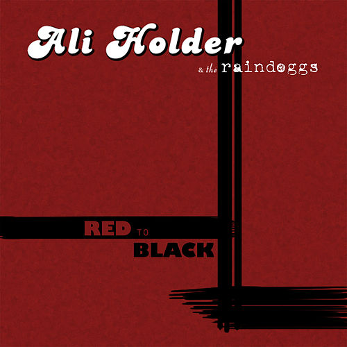Play & Download Red to Black by Ali Holder | Napster
