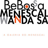 Play & Download A Galeria do Menescal by Roberto Menescal | Napster