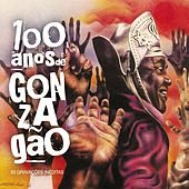Play & Download 100 Anos de Gonzagão by Various Artists | Napster