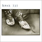 Play & Download Risin' Outlaw by Hank Williams III | Napster