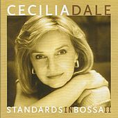 Play & Download Standards in Bossa II by Cecilia Dale | Napster