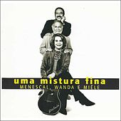 Play & Download Uma Mistura Fina by Roberto Menescal | Napster