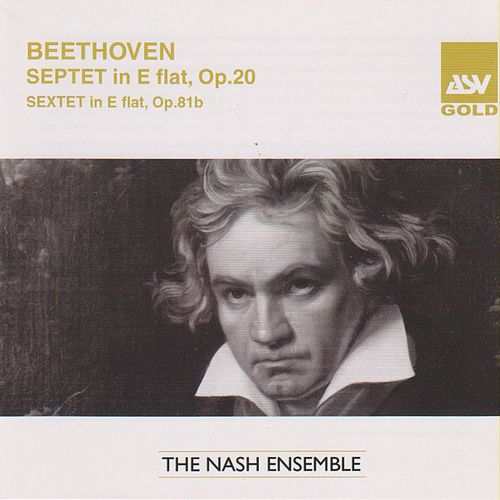 Beethoven: Sextet in E Flat; Septet in E Flat by The Nash Ensemble