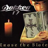 Erase the Slate by Dokken
