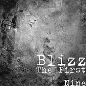 The First Nine by Blizz