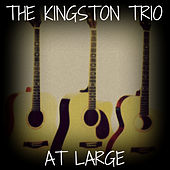 At Large by The Kingston Trio
