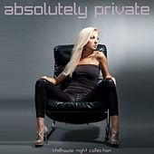 Absolutely Private by Various Artists